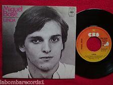 """MIGUEL BOSE linda 7"""" SINGLE 1977 CBS SPAIN (EX/VG+) 3"""