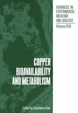 Copper Bioavailability and Metabolism by C Kies (2011, Paperback)