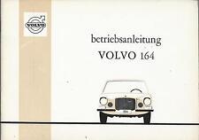 VOLVO   164 Betriebsanleitung 1968 Bedienungsanleitung Handbuch Bordbuch   BA