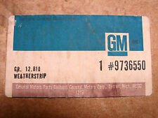73 74 75 CHEVELLE MONTE GRAND PRIX GA 442 CUTLASS HURST NOS SUNROOF WEATHERSTRIP