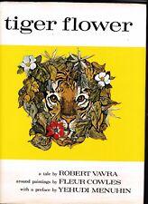 tiger flower---robert vavra---fleur cowles---hc/dj---1976