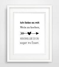 mit Wein kochen - print Druck Bild poster deko spruch leben zimmer wohnung