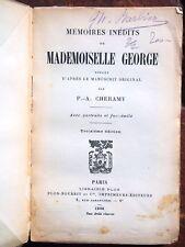 THEATRE 1787-1867  MEMOIRES INEDITS DE MADEMOISELLE GEORGE actrice       4400