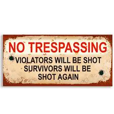 No Trespassing Shot Warning VINTAGE UPVC Sign Funny Rude Garden Plaque #1129