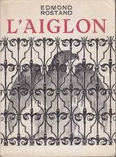 C1 NAPOLEON Edmond ROSTAND - L AIGLON Sarah Bernhardt ILLUSTRE Pantheon