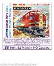 EE 1961/62 E $ Marklin Maerklin Märklin HO Catalog Catalogue 1961 LikeNew Cond