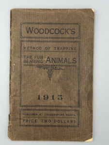 1915 Woodcock's TRAPPING FUR Bearing ANIMALS Coudersport PA Skunk BEAR Mink WOLF