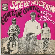 STEVE MILLER BAND Going to the country FRENCH SINGLE CAPITOL 1970