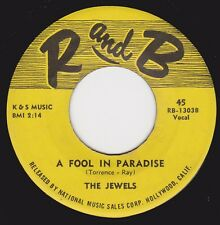 """Rare Doo-Wop  - JEWELS - """"A FOOL IN PARADISE"""" b/w """"OH YES I KNOW"""" on R&B  (M-)"""