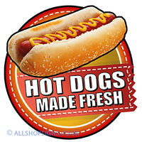 HOT DOGS MADE FRESH Catering Sign Window sticker Cafe Restaurant sticker decal