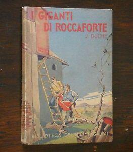 Duchè - I GIGANTI DI ROCCAFORTE - biblioteca dei miei ragazzi Salani 1946