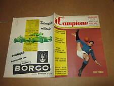 RIVISTA SPORTIVA IL CAMPIONE ANNO 1957 ANNO III° N°15 FIRMANI SCHIAFFINO BALDINI