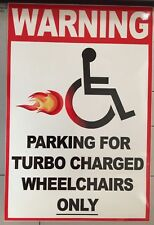 WARNING Parking For Turbo Charged Wheelchairs Only Disabled Car Decal Sticker