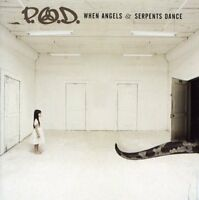 P.O.D. - When Angels And Serpents Dance [CD]