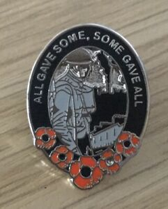 BRITISH SOLDIER ALL GAVE SOME SOME GAVE ALL ENAMEL PIN BADGE REMEMBERENCE DAY