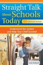 Straight Talk About Schools Today: Understand the System and Help Your-ExLibrary