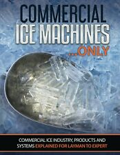 Commercial Ice Machine and Industry Training Book