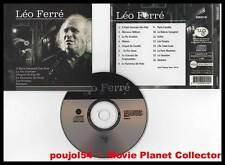 """LEO FERRE """"Léo Ferré"""" (CD) 16 Titres : Forains... 2005"""