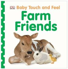 Baby Touch and Feel: Farm Friends (Baby Touch & Feel) by DK Publishing