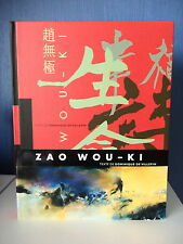 ZAO WOU-KI - OEUVRES 1935 - 2008 - TEXTE DE DOMINIQUE DE VILLEPIN
