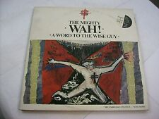 "MIGHTY WAH - A WORD TO THE WISE GUYS - LP+12"" VINYL EXCELLENT CONDITION 1984"