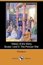 History of the Wars : The Persian War Bk. 1, 2 by Procopius (2007, Paperback)