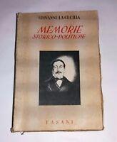 Memorie storico-politiche - Giovanni La Cecilia - Fasani, 1946