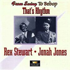 Rex Stewart That's rhythm (27 tracks, & Jonah Jones) [2 CD]
