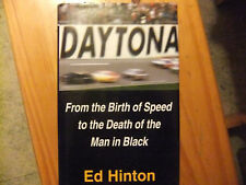 """DAYTONA """"From the Birth of Speed to the Death of the Man in Black"""" by Ed Hinton"""
