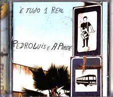 Pedro Luis E A Parede - E Tudo 1 Real CD (Brazillian Latin Pop/Rock)