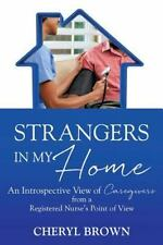 Strangers in My Home by Cheryl Brown (2016, Paperback)
