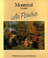 Les Peintres - vu par Montreal - PB, 1984