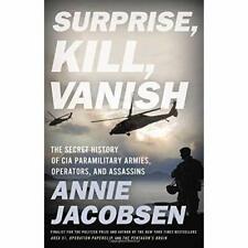 Surprise, Kill, Vanish: The Secret History of CIA Para - Hardback NEW Jacobsen,