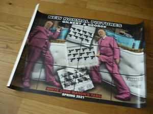GILBERT & GEORGE - NEW NORMAL PICTURES - HAND SIGNED POSTER - WHITE CUBE 2021