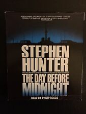 The Day Before Midnight by Stephen Hunter (2004, CD, Abridged)