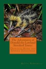 The Adventures of Donald the Lowland Streaked Tenrec, Brand New, Free shippin.