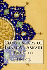 Commentary of Imam Al Askari : Part Three by Talee.org (2014, Paperback)