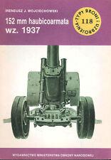 TYPI BRONI 118 WW2 SOVIET 152mm M1937 (ML-20) HOWITZER_WARSAW PACT_WEHRMACHT