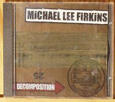 Michael Lee FIRKINS   Decomposition