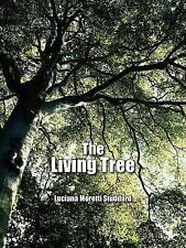 The Living Tree by Luciana Moretti Studdard (2006, Paperback)