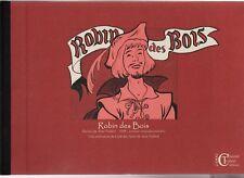 Robin des Bois. illustrations Jean TRUBERT. Editions Chantal Trubert 2010. Neuf
