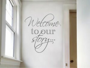 Welcome to our story wall quote sticker | Wall Quotes
