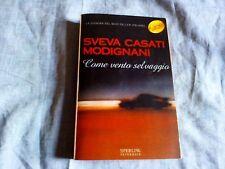 Libro romanzo Sveva Casati Modigliani COME VENTO SELVAGGIO Sperling Paperback