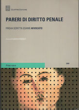 PARERI DI DIRITTO PENALE PROVA SCRITTA ESAME AVVOCATO a cura di Alberto Pontalti