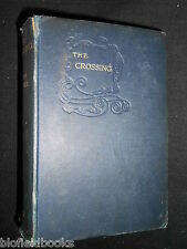 WINSTON CHURCHILL: The Crossing-1904-Macmillan's Colonial Library-Vintage Novel