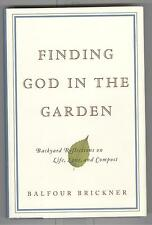 Finding God in the Garden Book Autograph by Balfour Brickner w/ COA 2002