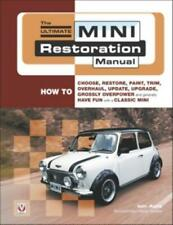 The Ultimate Mini Restoration Manual Restore Paint Trim Repair Suspension Rust