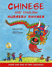 Chinese and English Nursery Rhymes: Share and Sing in Two Languages by Kieren Dutcher, Faye-Lynn Wu (Hardback, 2010)