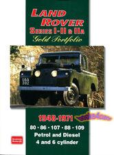 LAND ROVER SERIES I II IIA BOOK GOLD PORTFOLIO 80 86 107 88 109 1 2 2A 4x4 48-71