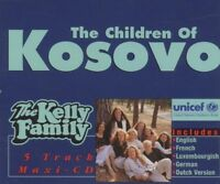 Kelly Family Children of Kosovo (1999) [Maxi-CD]